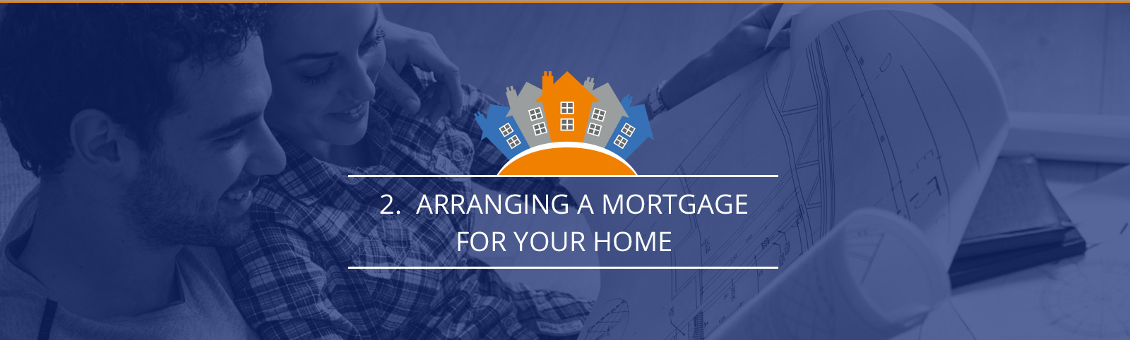 Arranging a mortgage for your home