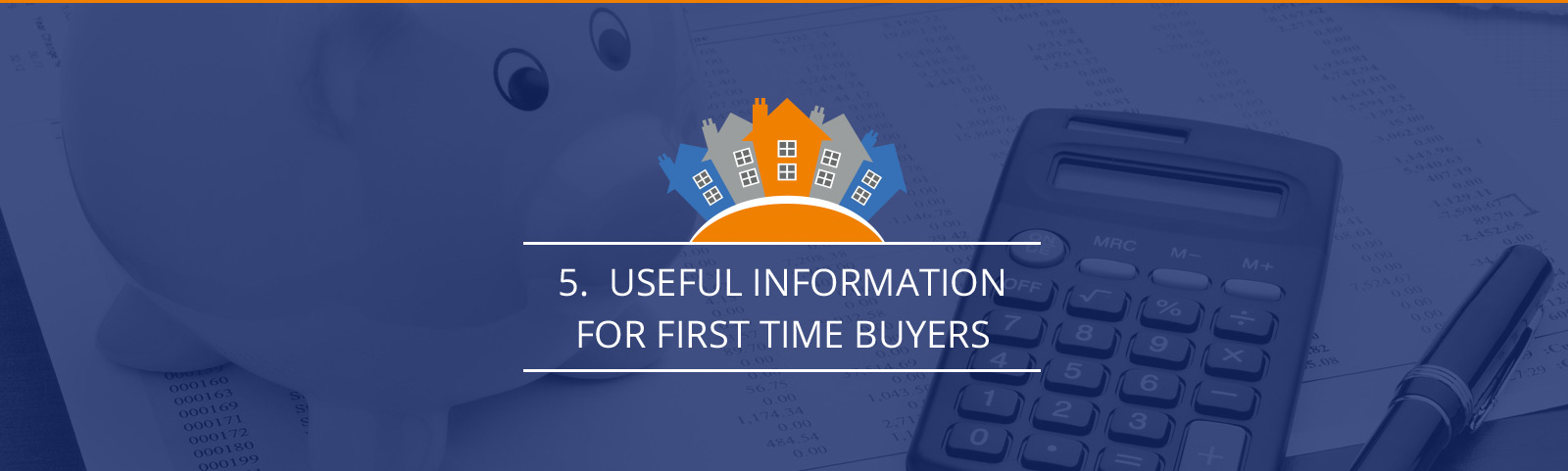 Useful Information for first time buyers